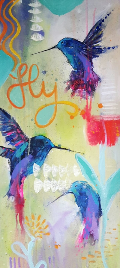 Fly, painting by Lisa Marie Schmidt with 3 blue hummingbirds, a big red flower and written words