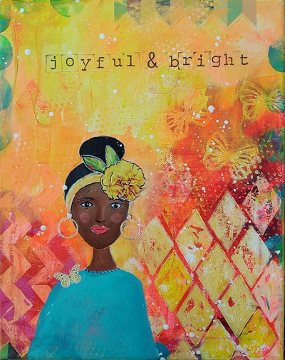 Painting with black woman, butterflies and flowers, and the words joyful and bright, by Lisa